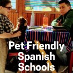Pet-Friendly Spanish Immersion Schools