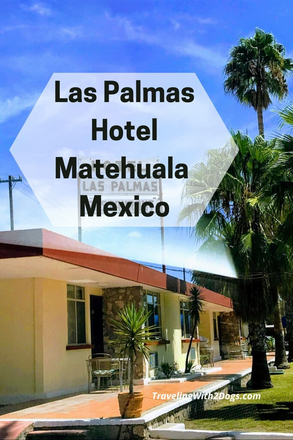 Pet Friendly Las Palmas Hotel in Matehuala