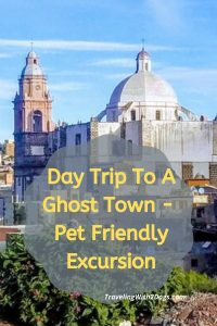 Real de Catorce Mexico – Ghost Town